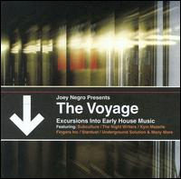 Joey negro presents the voyage excursions into early for House music 2002