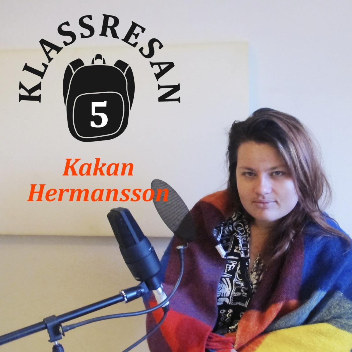 kakan hermansson podcast